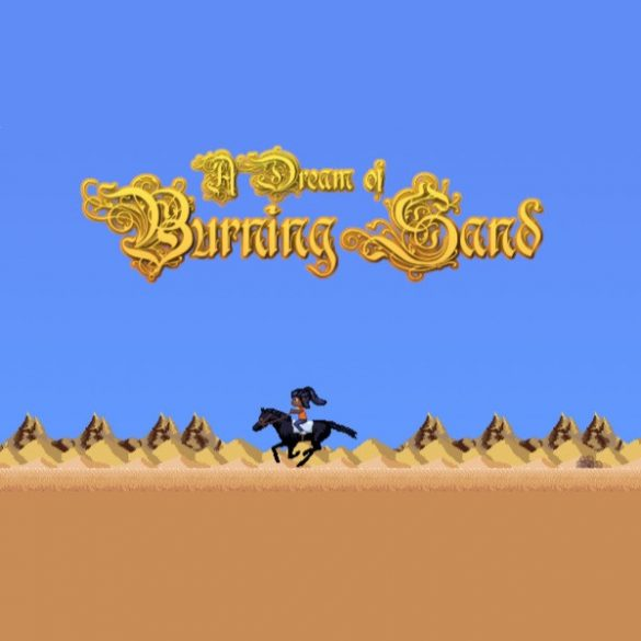 A Dream of Burning Sand