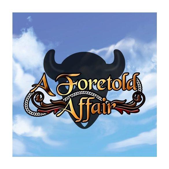A Foretold Affair
