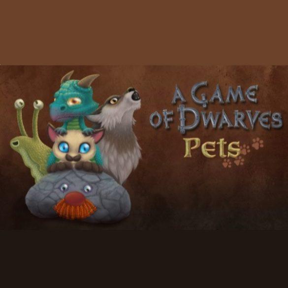 A Game of Dwarves - Pets (DLC)