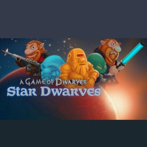A Game of Dwarves - Star Dwarves (DLC)