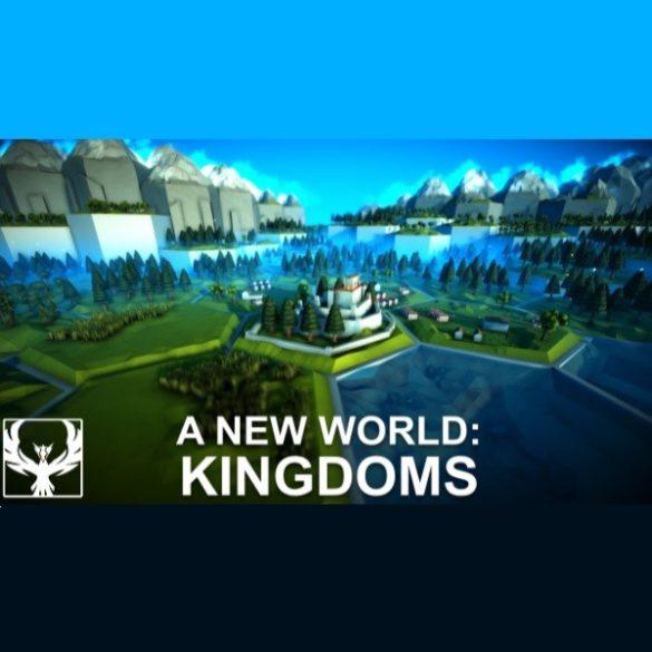 A New World: Kingdoms