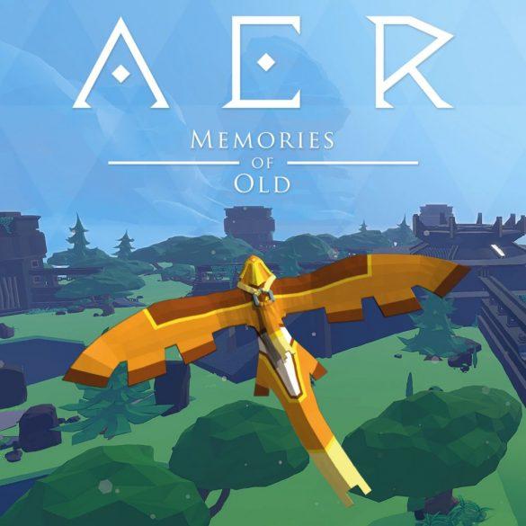 AER: Memories of Old