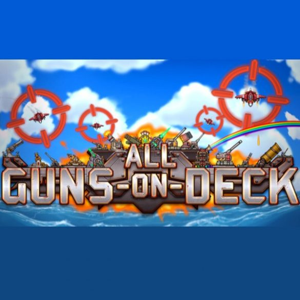 All Guns On Deck