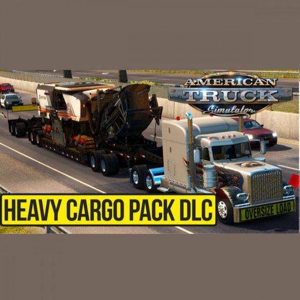 American Truck Simulator - Heavy Cargo Pack (DLC)