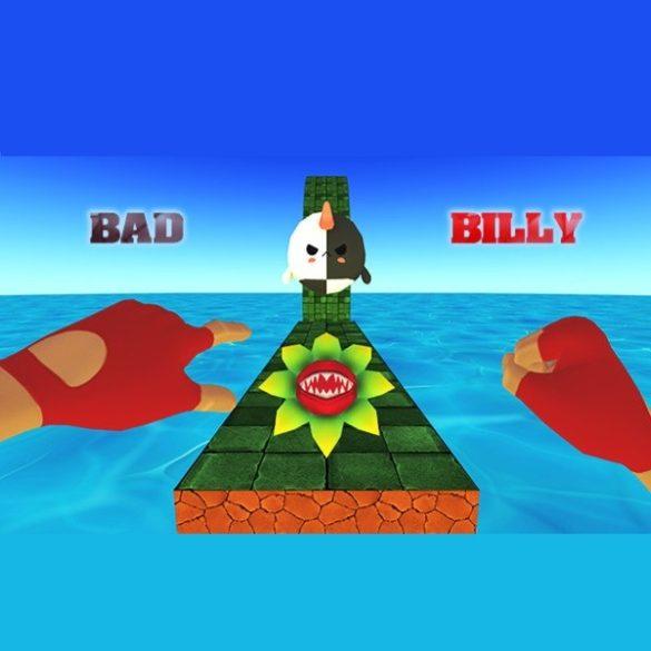 BAD BILLY 2D VR