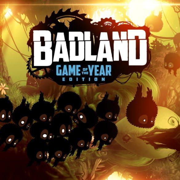 Badland (GOTY)