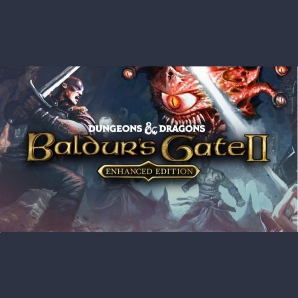 Baldurs Gate II (Enhanced Edition)