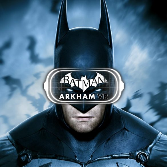 Batman: Arkham [VR]