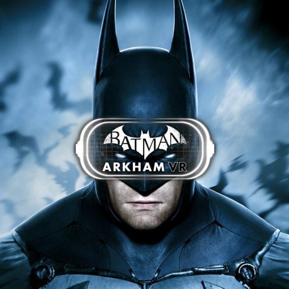 Batman Arkham [VR]