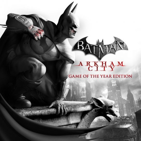 Batman: Arkham City (GOTY)