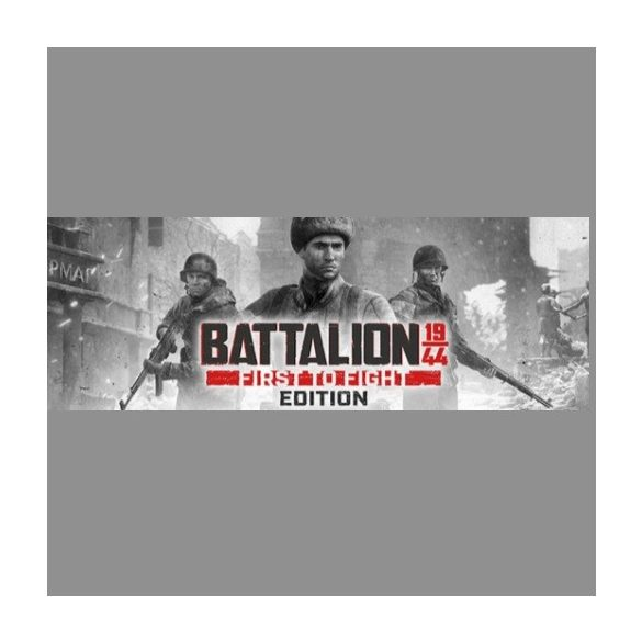 BATTALION 1944 First to Fight Edition