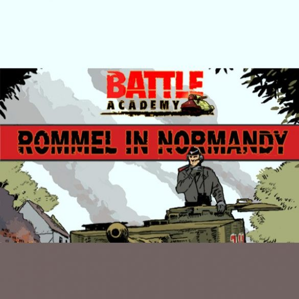 Battle Academy - Rommel in Normandy (DLC)