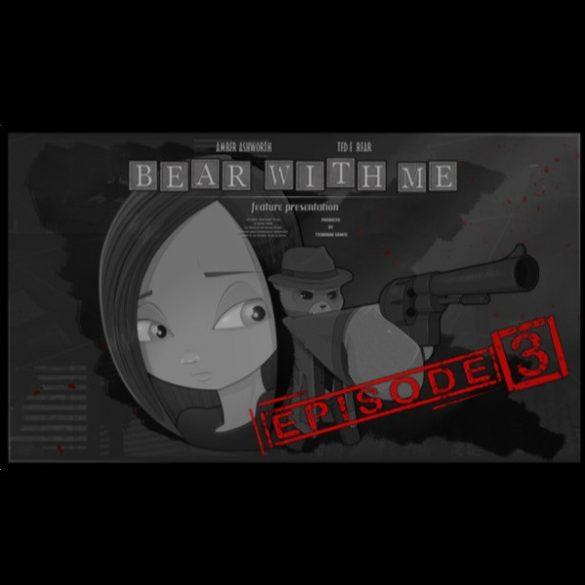 Bear With Me - Episode Three (DLC)
