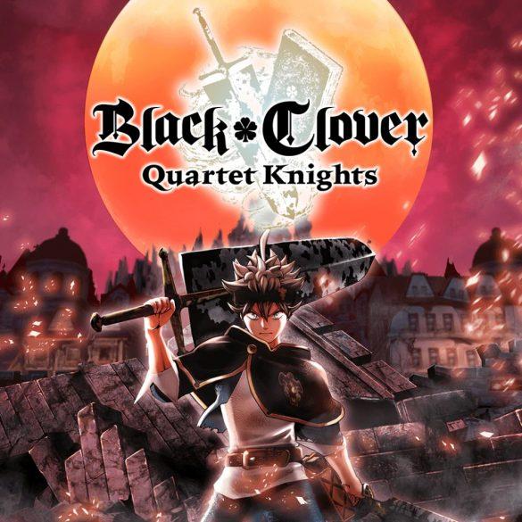 Black Clover: Quartet Knights