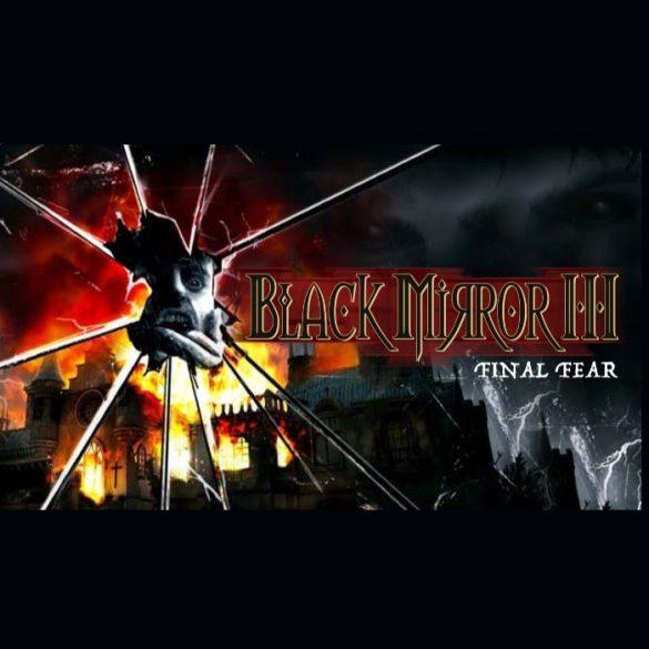 Black Mirror 3 - Final Fear