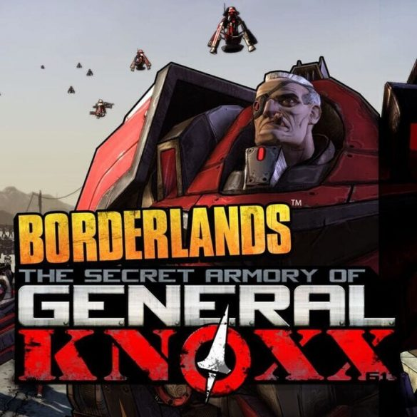 Borderlands - The Secret Armory of General Knoxx (DLC)