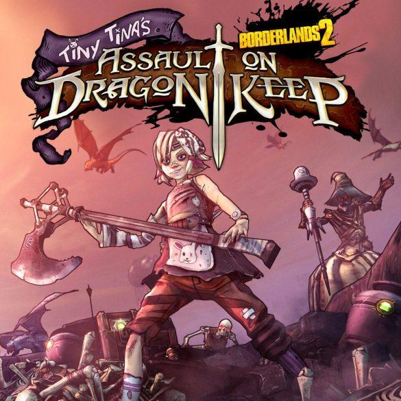Borderlands 2 - Tiny Tinas Assault on Dragon Keep (DLC)