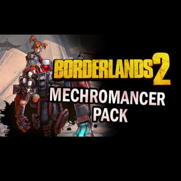Borderlands 2: Mechromancer Pack (MAC) DLC