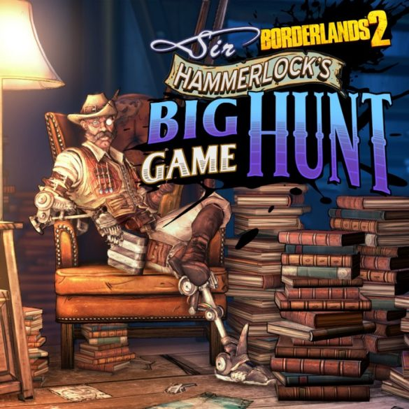 Borderlands 2: Sir Hammerlock's Big Game Hunt (MAC) (DLC)