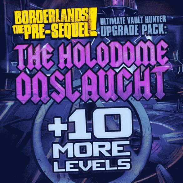 Borderlands: The Pre-Sequel - Ultimate Vault Hunter Upgrade Pack: The Holodome Onslaught (MAC) DLC