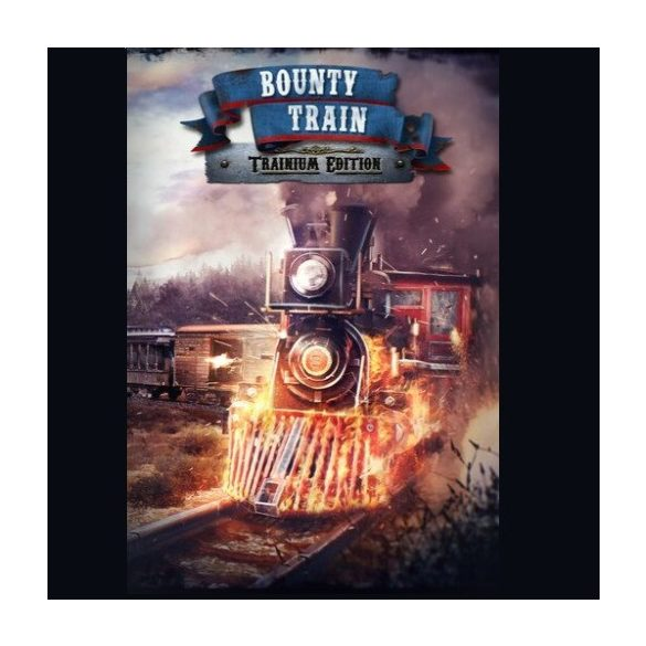 Bounty Train - Trainium Edition Upgrade