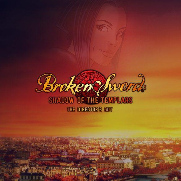 Broken Sword: Shadow of Templars Director's Cut
