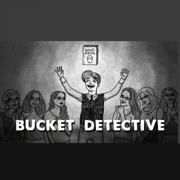 Bucket Detective