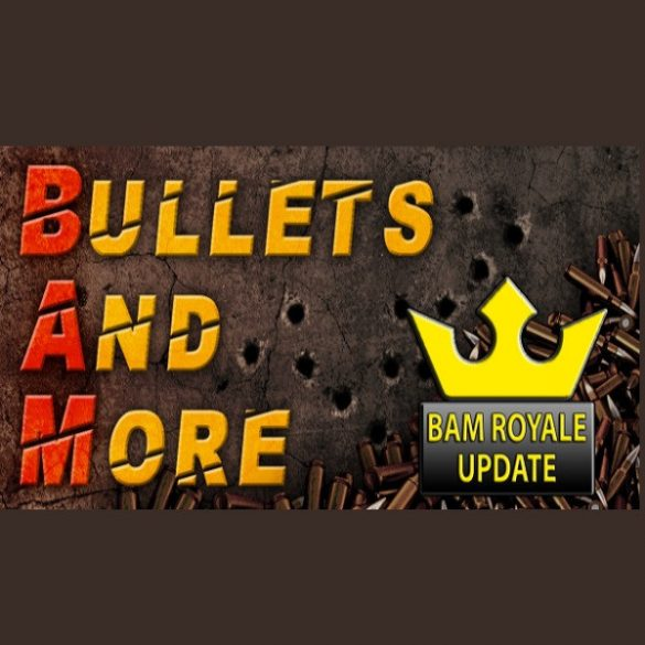 Bullets And More - BAM [VR]