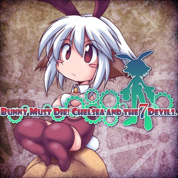 Bunny Must Die! Chelsea and the 7 Devils