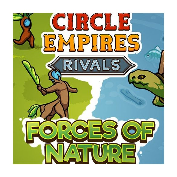 Circle Empires Rivals: Forces of Nature (DLC)