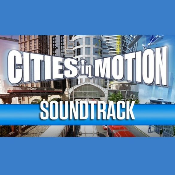 Cities in Motion - Soundtrack (DLC)
