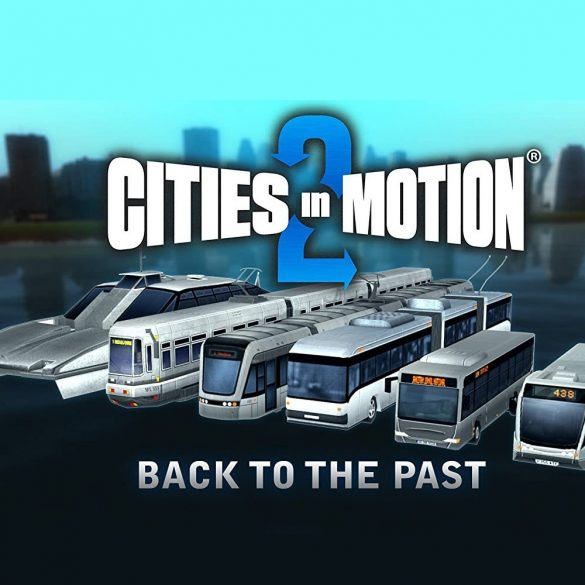 Cities in Motion 2 - Back to the Past (DLC)