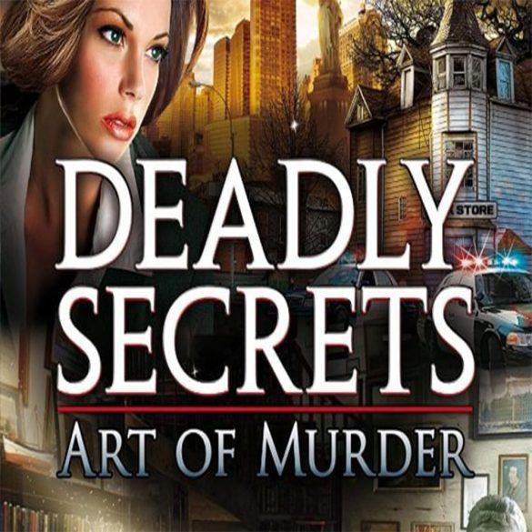 Art of Murder - Deadly Secrets
