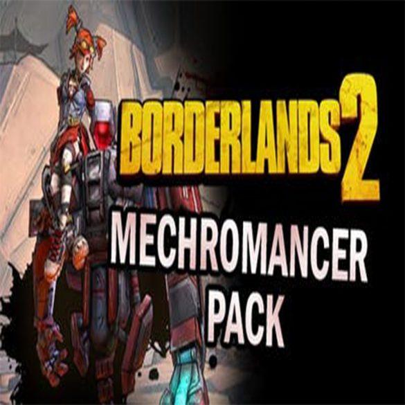 Borderlands 2: Mechromancer Pack (DLC)