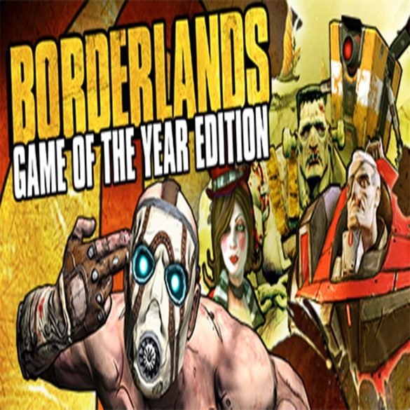 Borderlands GOTY EDITION