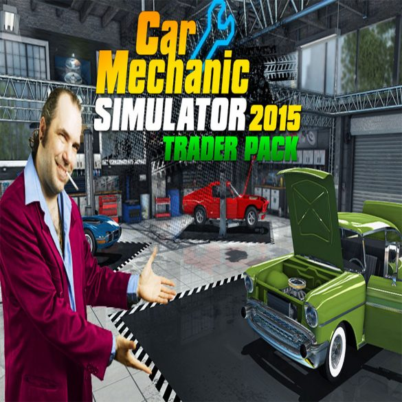 Car Mechanic Simulator 2015 - Trader Pack (DLC)