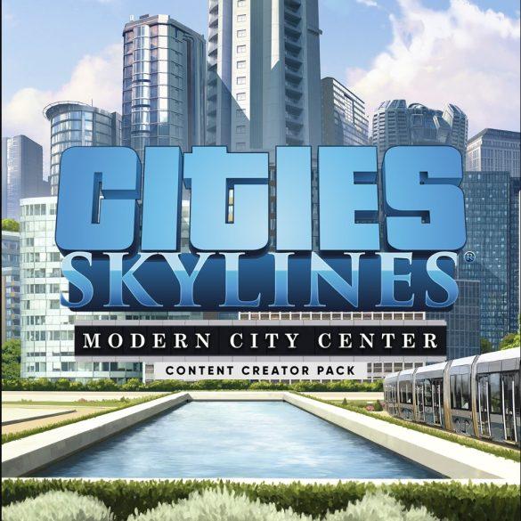 Cities: Skylines - Content Creator Pack: Modern City Center (DLC)