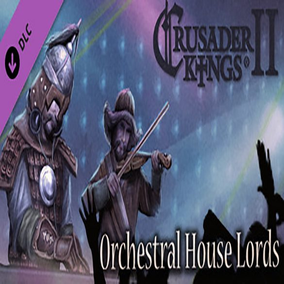 Crusader Kings II - Orchestral House Lords