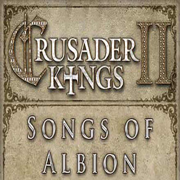 Crusader Kings II - Songs of Albion