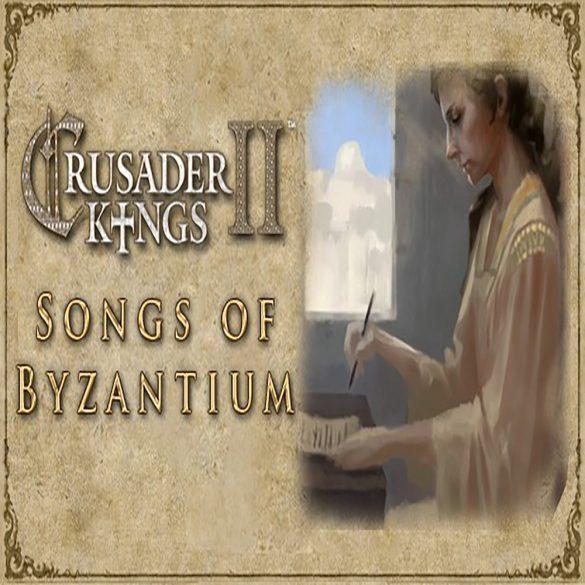 Crusader Kings II - Songs of Byzantium