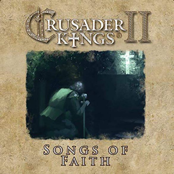 Crusader Kings II - Songs of Faith