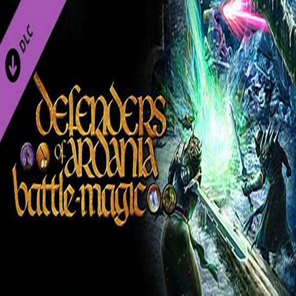 Defenders of Ardania - Battlemagic