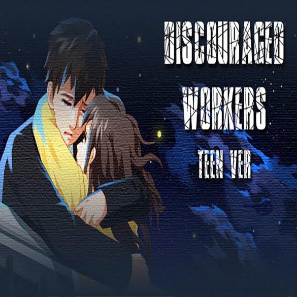 Discouraged Workers TEEN