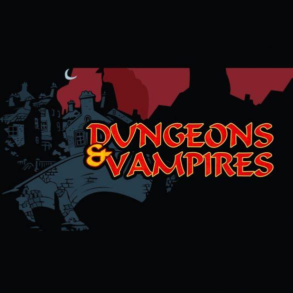 Dungeons & Vampires