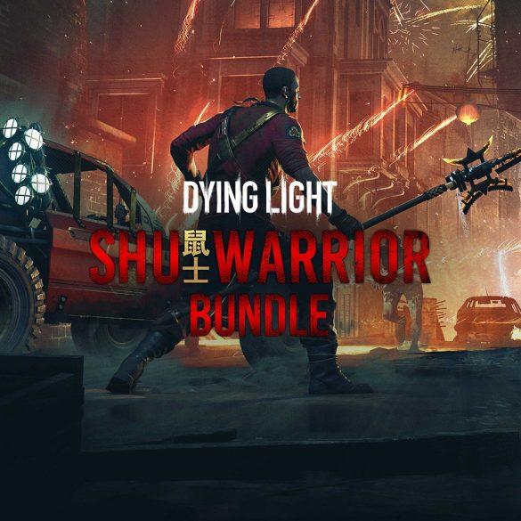 Dying Light - Shu Warrior Bundle (DLC)