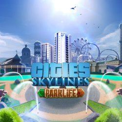 Cities: Skylines - Parklife DLC