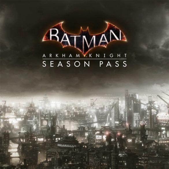 Batman: Arkham Knight - Season Pass (EU)