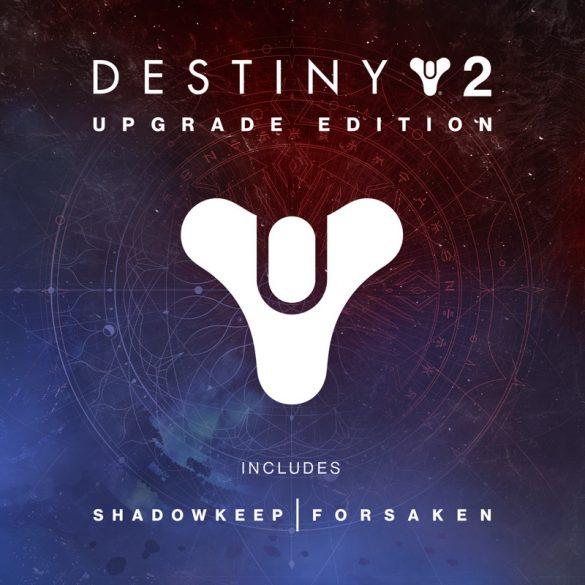 Destiny 2: Upgrade Edition (EU)