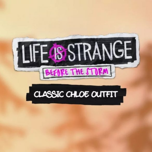 Life is Strange: Before the Storm Classic Chloe Outfit Pack